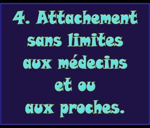 4-attachement-sans-limites-aux-medecins-etou-aux-proches-promotion-en-tete