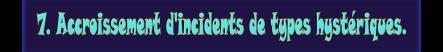 7-accroissement-dincidents-de-types-hysteriques